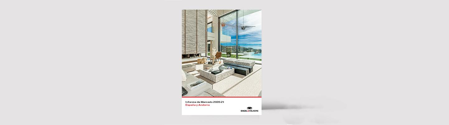 Engel & Völkers presents its Market Report 2020-2021